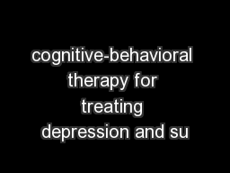 cognitive-behavioral therapy for treating depression and su