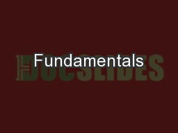 Fundamentals PowerPoint PPT Presentation