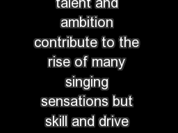 ik Who can explain why a singer becomes a pop star Sure talent and ambition contribute to the rise of many singing sensations but skill and drive alone do not guarantee a berth at the top of the char PowerPoint PPT Presentation
