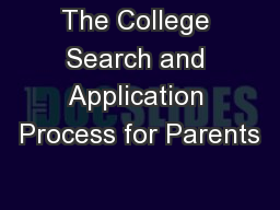 The College Search and Application Process for Parents