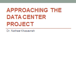 Approaching the Data Center Project