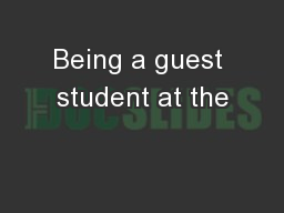 Being a guest student at the