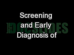 Screening and Early Diagnosis of