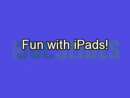 Fun with iPads! PowerPoint PPT Presentation