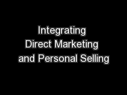 Integrating Direct Marketing and Personal Selling