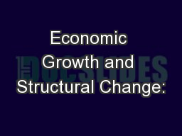 Economic Growth and Structural Change:
