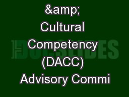 Disparities & Cultural Competency (DACC) Advisory Commi