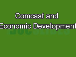 Comcast and Economic Development