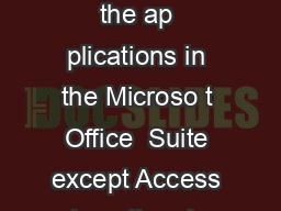 Inserting Clip Art f om the I nternet All of the ap plications in the Microso t Office  Suite except Access h ve the ab ility to insert clipart into a file