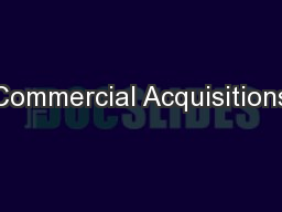 Commercial Acquisitions