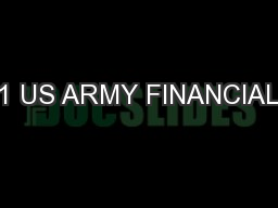 1 US ARMY FINANCIAL PowerPoint PPT Presentation