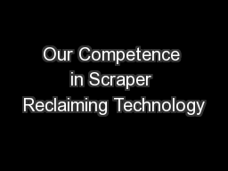 Our Competence in Scraper Reclaiming Technology