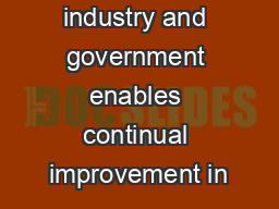 investment by industry and government enables continual improvement in PowerPoint PPT Presentation
