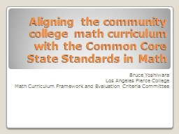 Aligning the community college math curriculum with the Com