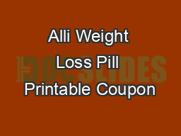 Alli Weight Loss Pill Printable Coupon