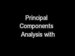Principal Components Analysis with