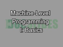 Machine-Level Programming I: Basics