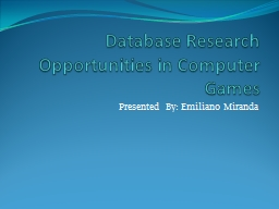 Database Research Opportunities in Computer Games