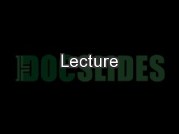 Lecture PowerPoint PPT Presentation