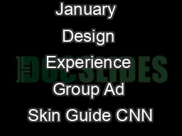 January  Design Experience Group Ad Skin Guide CNN