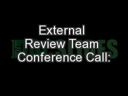External Review Team Conference Call:
