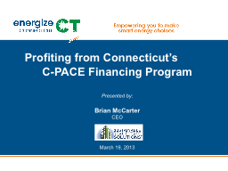 Profiting from Connecticut�s          C-PACE Financing Pr