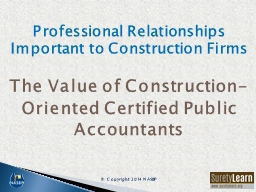Professional Relationships Important to Construction Firms PowerPoint PPT Presentation