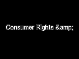 Consumer Rights & PowerPoint PPT Presentation