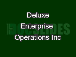 Deluxe Enterprise Operations Inc PowerPoint PPT Presentation