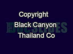 Copyright   Black Canyon Thailand Co
