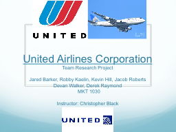 United Airlines Corporation PowerPoint PPT Presentation