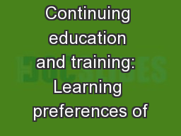 Continuing education and training:  Learning preferences of