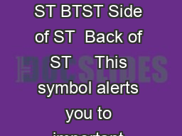 WARMERRECHAUD      BTST NHSBTBXGR ST BTST Side of ST  Back of ST     This symbol alerts you to important operating and service instructions