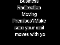 Business Redirection Moving Premises?Make sure your mail moves with yo