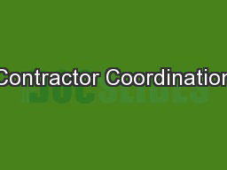 Contractor Coordination PowerPoint PPT Presentation