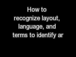 How to recognize layout, language, and terms to identify ar