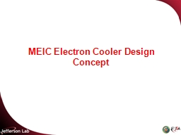 MEIC Electron Cooler Design Concept PowerPoint PPT Presentation