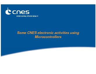 Some CNES electronic activities using Microcontrollers