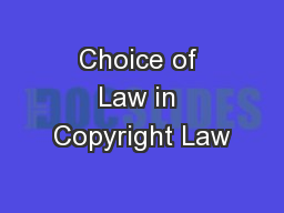 Choice of Law in Copyright Law