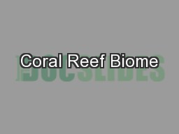 Coral Reef Biome PowerPoint PPT Presentation