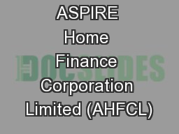ASPIRE Home Finance Corporation Limited (AHFCL)