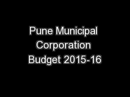 Pune Municipal Corporation Budget 2015-16