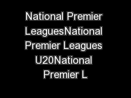 National Premier LeaguesNational Premier Leagues U20National Premier L