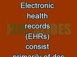 Introduction Electronic health records (EHRs) consist primarily of des