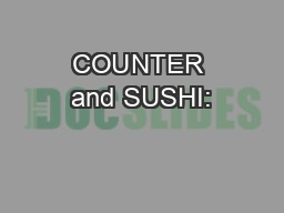 COUNTER and SUSHI:
