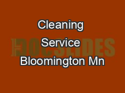 Cleaning Service Bloomington Mn