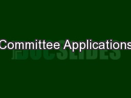 Committee Applications