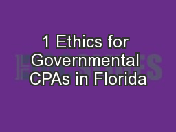 1 Ethics for Governmental CPAs in Florida