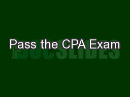 Pass the CPA Exam