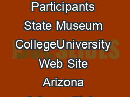 College and University Art Museums Reciprocal Program Participants State Museum CollegeUniversity Web Site Arizona Arizona State University Art Museum Arizona State University httpasuartmuseum
